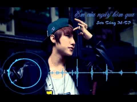 Em Của Ngày Hôm Qua - Sơn Tùng M-TP (Full song)