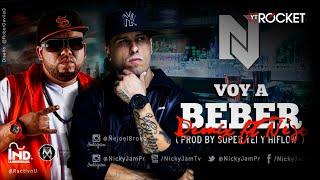 Nicky Jam Ft Ñejo Voy A Beber Oficial Remix