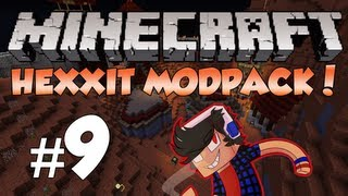 Minecraft: Hexxit! Episode 9 - Back for Round 2... and 3... and 4 :/
