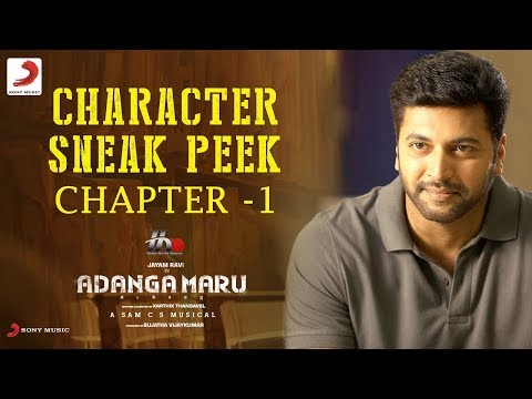 Adanga Maru - Character Sneek Peek - Jayam Ravi - Raashi Khanna - Sam CS