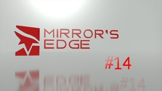 Mirror's Edge Let's Play No Commentary | #14 - Boss Fight