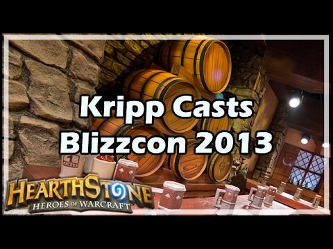 [Hearthstone] Kripp Casts Blizzcon 2013