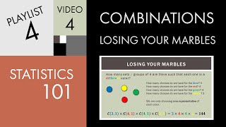 Statistics 101: Combinations - Losing Your Marbles