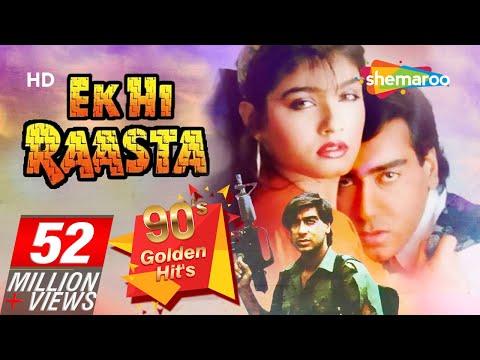 Ek Hi Raasta {HD} - Ajay Devgan - Raveena Tandon - Best Old 90's Hindi Movie