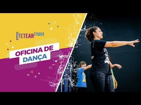 Oficina de Dança - Tetear Tech 2019 - Vídeo 1