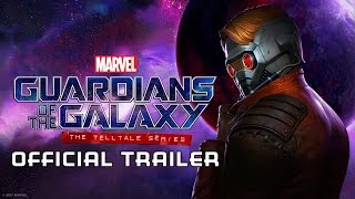 Marvel's Guardians of the Galaxy: The Telltale Series Trailer