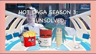 The Hot Daga Season Three - Buzzfeed unsolved