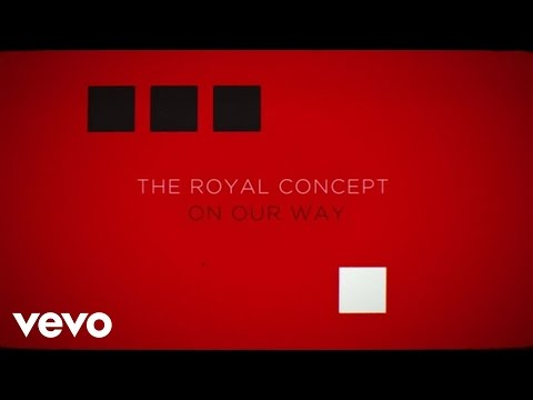 télécharger The Royal Concept – On Our Way