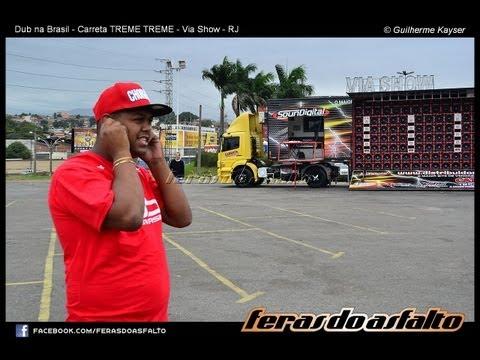 Carreta TREME TREME espancando tudo no Dub da Brasil na VIA SHOW - RJ (FULLHD)