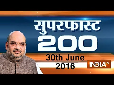 Superfast 200 | June 30, 2016, 05:00 PM ( Part 3 )