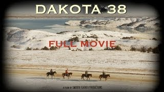 DAKOTA 38 Full Movie In HD