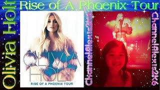 "OLIVIA HOLT! ""Rise of a Phoenix"" Concert 