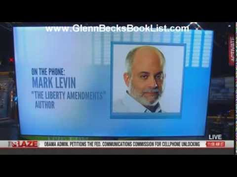 Mark Levin talks w/ Glenn Beck re. his book