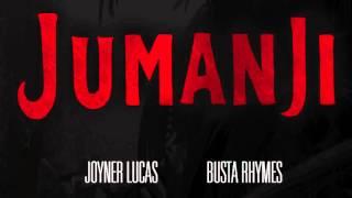 Joyner Lucas feat Busta Rhymes - Jumanji