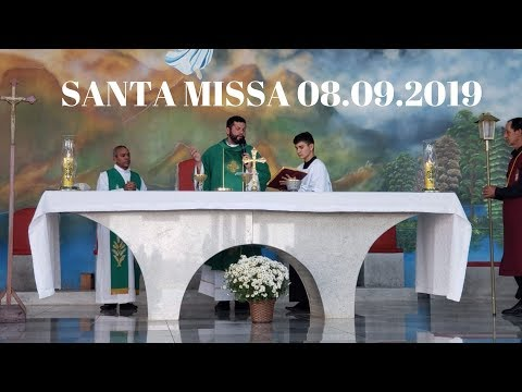 Santa Missa | 08.09.2019 | Padre Milton Satiro | ANSPAZ