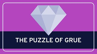 PHILOSOPHY - Epistemology: The Puzzle of Grue [HD]