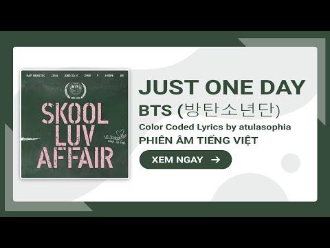 [Phiên âm Tiếng Việt] Just One Day - BTS (방탄소년단)