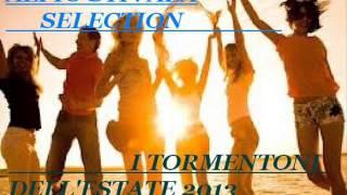 I TORMENTONI DELL'ESTATE 2013 La Migliore Musica Dance