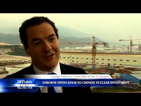 Osborne Opens Door To Chinese Nuclear Investment