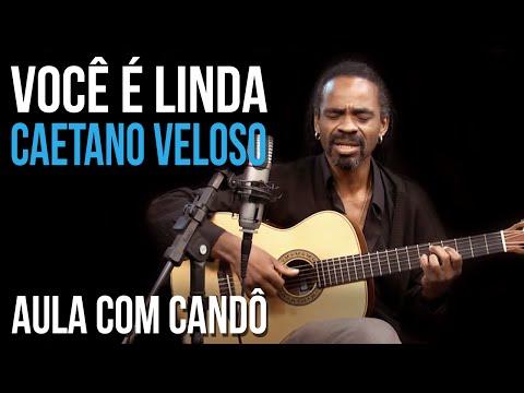 Você é linda - Caetano Veloso - Como Tocar no TVCifras (Candô)