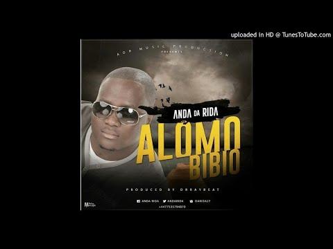 Anda-Da-Rida-Alomo-Bibio (OFFICIAL AUDIO 2017)