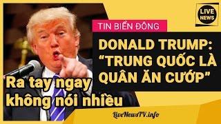 Không Nói Nhiều, Donald Trump Giáng Đòn Sấm Sét Trả Đũa Trung Quốc Cướp Tàu Ngầm UUV Mỹ