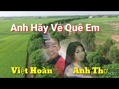 Hãy về thăm quê em Thái Bình. Việt Hoàn- Anh Thơ