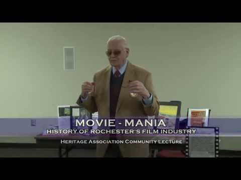 Movie - Mania: History of Rochester's Film Industry