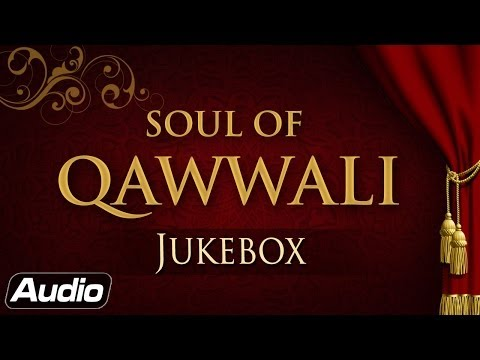 Soul Of Qawwali | Nusrat Fateh Ali Khan - Rahat Fateh Ali Khan | Audio Jukebox