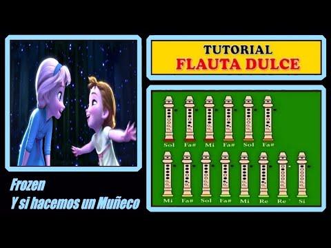 Frozen - Y si hacemos un muñeco en Flauta
