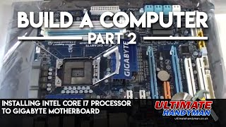 How to install the intel core i7 processor and fan to a motherboard