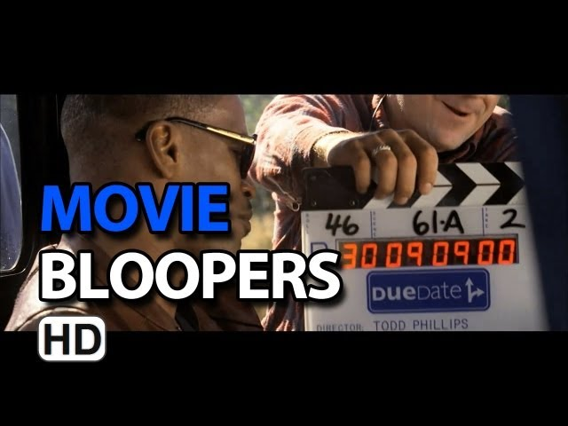 Due Date - Part 1 (2010) Bloopers Outtakes Gag Reel