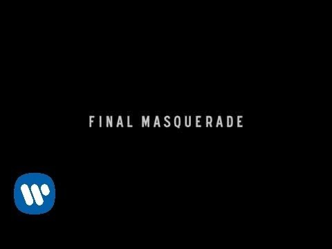 "Linkin Park - ""Final Masquerade"" [Official Lyric Video]"