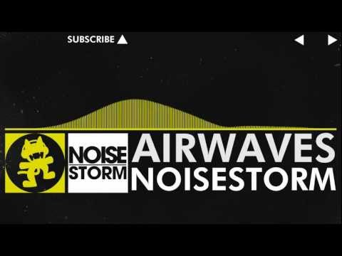 [Electro] - Airwaves - Noisestorm [Monstercat Release]