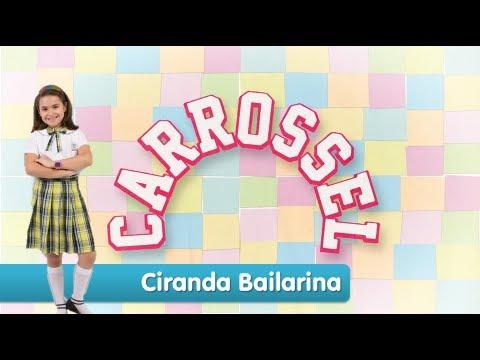 Ciranda da Bailaria (Carrossel 2012) - HD - (Música com Letra)