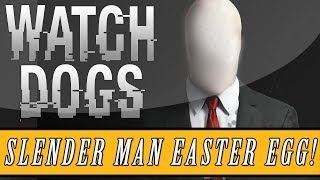 "Watch Dogs: Easter Eggs ""Slender Man"" Easter Egg! (Watch"