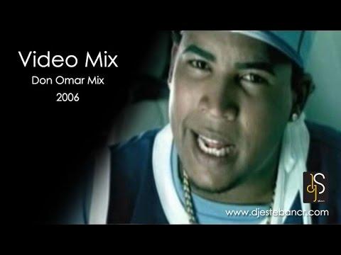 DJ Esteban - Don Omar Mix (2006) - YouTube