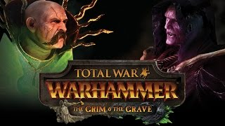 Total War: WARHAMMER - The Grim & The Grave DLC Trailer