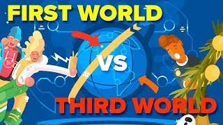 Third World vs First World Countries - What's The Difference?