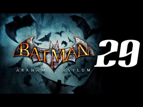 Batman: Arkham Asylum Ep.29 - Still lost