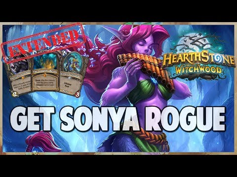 Get Sonya Rogue | Extended Gameplay | Hearthstone | The Witchwood