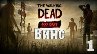 The Walking Dead 400 Days. Серия 1 - Винс.