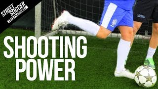 How To Improve Shooting Power Football Fitness