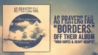 AS PRAYERS FAIL - Borders [Lyric Video]