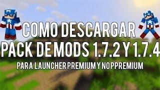 Como Descargar Pack De Mods Para El Minecraft 1.7.2 Y 1.7.4