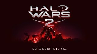 Halo Wars 2 - Blitz Béta Tutorial