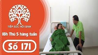 Tiếp sức hồi sinh – Số 171- Hoàn cảnh Ka Lương | TodayTV