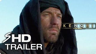 KENOBI: A Star Wars Story - First Look Trailer (2019) Ewan McGregor Star Wars Movie [HD] Concept