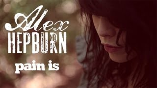 Alex Hepburn - Pain Is