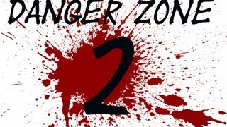 Danger Zone 2- Capture The Flag